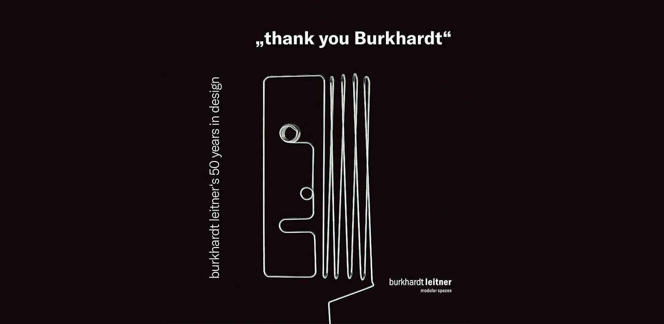 """THANK YOU BURKHARDT, Burkhardt Leitner's 50 Years in Design"" at the Design Center Baden-Württemberg"
